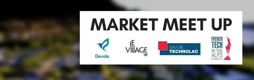 #webmarketing : Market Meet Up à Savoie Technolac tous les premier mercredi du mois